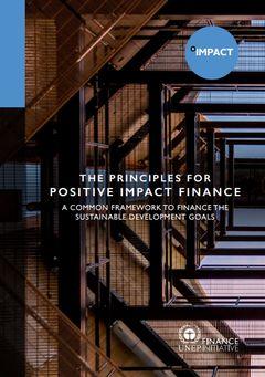 国連環境計画金融イニシアチブ、『ポジティブ・インパクト・ファイナンス原則』を発表