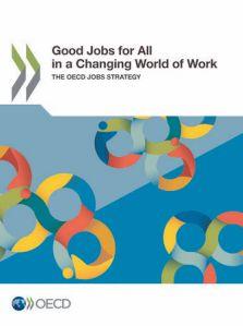 変化する労働環境における万人にとって良い仕事とは?―― OECDが新しい雇用戦略を発表