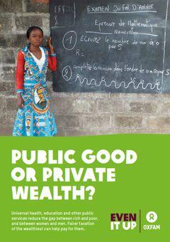 オックスファム報告書、『公共の利益か?個人の富か?』