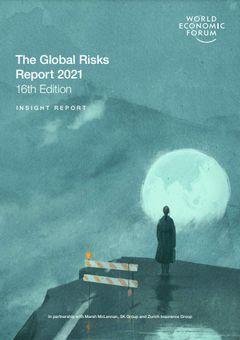 「インパクトが大きい」リスクの1位に感染症:2021年版『グローバル・リスク報告書』